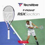 Quelles sont les nouvelles raquettes de tennis de la gamme T-Fight RSX de Tecnifibre ?